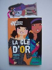 "KINRA GIRLS  "" La Clé d'Or "" Tome 6  ( Corolle )  2012 , TBE"