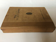The Life Worth Living, Elmer Sidney Prather, Essays, 1929, RARE - Free Shipping