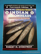 Brand New Mint Signed Copy Overstreet Indian Arrowheads 14th Edition Guide
