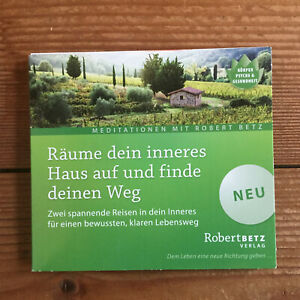 Robert Betz: Räume dein inneres Haus auf und finde deinen Weg (CD) Meditation