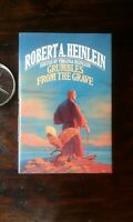 Grumbles from the Grave: Robert A. Heinlein, 1st Edition, F/F, ed. V. Heinlein