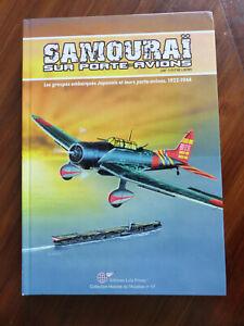 Samourai sur porte-avions 1922-1944, par Michel Ledet - Lela Presse - No Heimdal