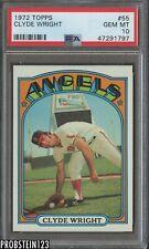 "1972 Topps #55 Clyde Wright Angels PSA 10 GEM MINT "" Good Centering """