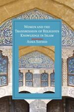 Women and the Transmission of Religious Knowledge in Islam (Paperback or Softbac