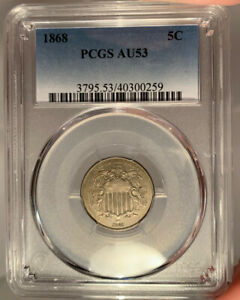 1868 5c PCGS AU 53 Shield Nickel