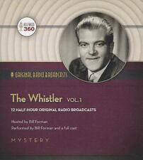 Classic Radio Collection: The Whistler, Volume 1 : Original Radio Broadcasts by