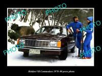OLD LARGE HISTORIC PHOTO OF GMH 1978 VB HOLDEN COMMODORE LAUNCH PRESS PHOTO