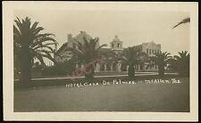 RPPC McALLEN Texas ~ HOTEL CASA DE PALMAS