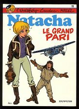 NATACHA n°11  Le Grand Pari   WALTHERY / MITTEÏ / LAUDEC    DUPUIS   EO 1985