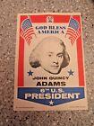 JOHN QUINCY ADAMS Topps Mini Campaign Poster 1960s SUPER RARE NO RESERVE