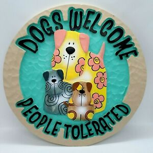 """Spoontiques Dogs Welcome People Tolerated Stepping Stone 9.5"""" NWT #13310"""