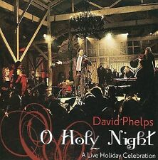 CD & DVD: DAVID PHELPS O Holy Night: A Live Holiday Celebration STILL SEALED