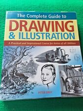 The Complete Book of Drawing and Illustration by Peter Gray (Paperback, 2007)