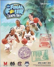 2015 WOMEN'S FINAL FOUR PROGRAM Connecticut Notre Dame Maryland?? ORDER NOW!