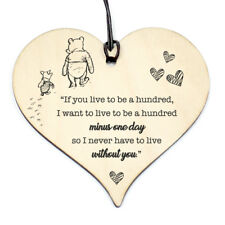 #813 WINNIE THE POO QUOTE Birthday Xmas Love Plaque Sign Friendship Wood Heart