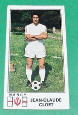 N°164 J-C. CLOET AS NANCY LORRAINE ASNL PICOT PANINI FOOTBALL 77 1976-1977
