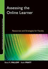 Assessing the Online Learner : Resources and Strategies for Faculty 7 by Rena...