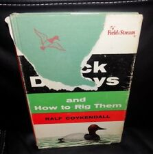 DUCK DECOYS AND HOW TO RIG THEM ~ COYKENDALL ~ 1955 ~ ILLUSTRATIONS & PHOTOS