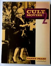 Cult Movies 2 - Danny Peary