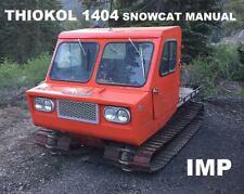 THIOKOL SNOWCAT 1404 IMP Operations Parts Manual - 65pgs for Snow Cat Repair