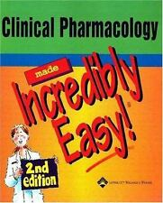 Clinical Pharmacology Made Incredibly Easy! (Incredibly Easy! Series)