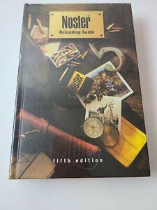 Nosler Reloading Guide Gun Book Manual Fifth Edition Free Shipping!