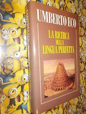 UMBERTO ECO:LA RICERCA DELLA LINGUA PERFETTA.EDIZIONE CLUB.LUGLIO 1994 COP.RIGID