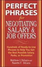 Perfect Phrases: Perfect Phrases for Negotiating Salary and Job Offers :...