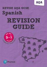 Revise AQA GCSE (9-1) Spanish Revision Guide: includes online edition (Revise.