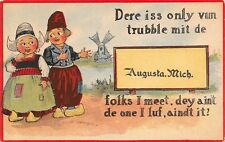"""""""Dere is Only One Trouble With De Folks"""" in Augusta Michigan~1912 Pennant PC"""