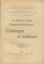 Cinéma - La Prise de Vues Cinématographiques/Eclairages et Couleurs/Kress - 1912
