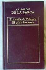 EL ALCALDE DE ZALAMEA / EL GALÁN FANTASMA - CALDERÓN DE LA BARCA - ED. ORBIS VER