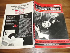G-man:  JERRY COTTON Nr.  662  -- der Mädchenfänger von Manhattan / 1. Auflage