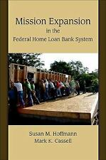 Mission Expansion in the Federal Home Loan Bank System, Economics, Banks & Banki