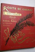 Récits de guerre, l'Invasion 1870-71