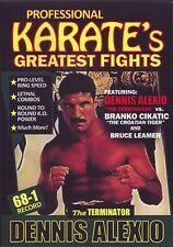 Dennis Terminator Alexio vs Branko Cikatic & Bruce Leamer Pro Karate Fights Dvd