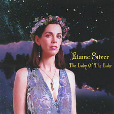 The Lady of the Lake by Elaine Silver (CD, Dec-2002, Silver Stream Music) Folk