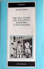 MARCELLA D'ABBIERO PER UNA TEORIA DEL SOGGETTO MARXISMO E PSICOANALISI GUIDA '84