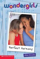 Perfect Harmony (Wondergirls) by Scholastic; Brooks, Jillian