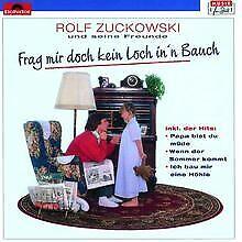 Frag'mir Doch Kein Loch In'n Bauch von Zuckowski,Rolf | CD | Zustand akzeptabel