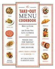 The Take-out Menu Cookbook: How to Cook in the Foods You Love to Order-ExLibrary