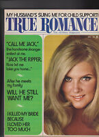 True Romance Magazine I Picked Up Jack the Ripper  August 1973