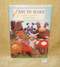 EASY TO MAKE SOFT TOYS BY CHERYL OWEN HB BOOK W/ DUST COVER 1996 VGC