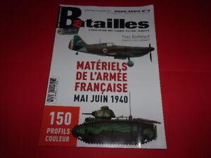 """REVUE HORS SERIE """"BATAILLES"""",n°09,Matériels Français Mai/Juin 1940,150 profils !"""