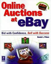 Online Auctions at eBay, Bid with Confidence, Sell with Success