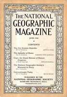 1922 National Geographic June -Chita Siberia; Constantinople; Rome; Capri; Peary