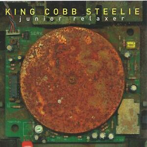 CD album KING COBB STEELIE - JUNIOR RELAXER C K 4 5