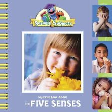 Sesame Subjects: My First Book About the Five Sens