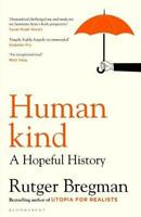 Humankind: A Hopeful History by Rutger Bregman - Hardcover