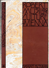 HANNAH HICKMAN ROBERT MUSIL AND THE CULTURE OF VIENNA